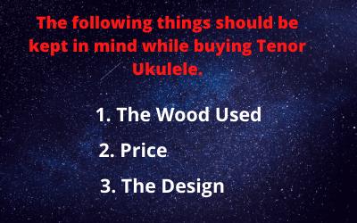 Tenor Ukulele buying Guide