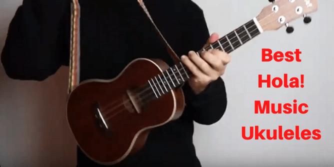 Best Hola! Music Ukuleles