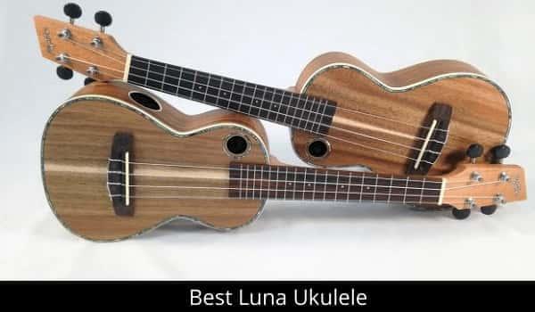 Best Luna Ukulele